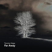 Far Away de Tommy Vega