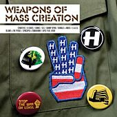 Weapons of Mass Creation (3) by Various Artists