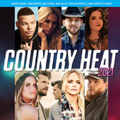 Country Heat 2021 by Various Artists