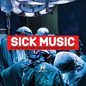Sick Music by Various Artists
