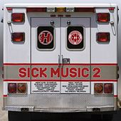 Sick Music 2 by Various Artists