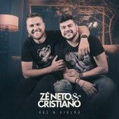 Zé Neto & Cristiano Voz & Violão von Zé Neto & Cristiano