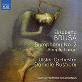 Brusa: Orchestral Works, Vol. 4 (Live) di Ulster Orchestra