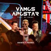 Vamos Apostar (Ao Vivo) von João Neto & Frederico