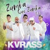 Zumba Que Zumba (Live) de Kvrass