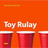 Toy Rulay de Hachede Eich Di