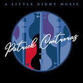 A Little Night Music by Patrick Contreras