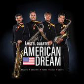 American Dream von Amstel Quartet