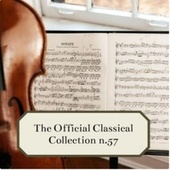 The Official Classical Collection n. 57 by Various Artists