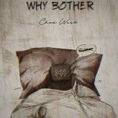 Why Bother von Chad West