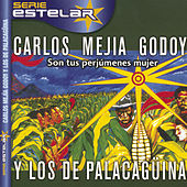 Son Tus Perjumenes Mujer de Carlos Mejia Godoy