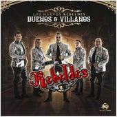 Buenos y Villanos von Los Nuevos Rebeldes