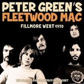 Fillmore West 1970 by Peter Green