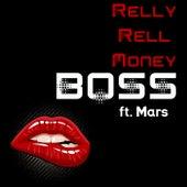 Boss von RellyRellMoney