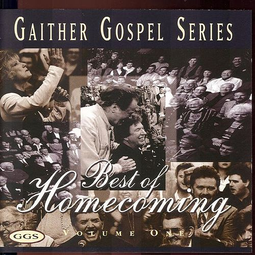 The Gaither Gospel Series: Best of Homecoming, Vol. 1 by The Homecoming Friends