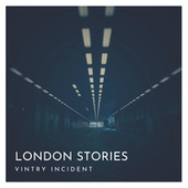 Vintry Incident di London Stories.
