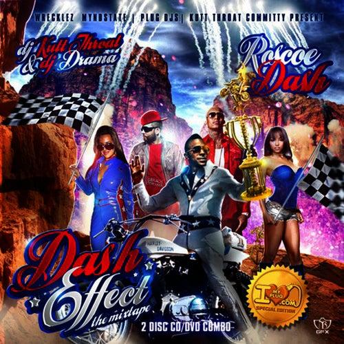 Dash Effect by Roscoe Dash