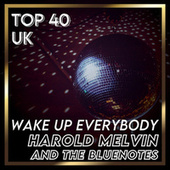 Wake Up Everybody (UK Chart Top 40 - No. 23) de Harold Melvin & The Blue Notes