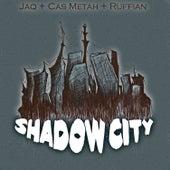 Shadow City by Cas Metah