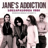 Lollapalooza 1991 by Jane's Addiction