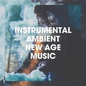 Instrumental Ambient New Age Music by Electro, Electro House DJ, Electro Ambient