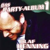 Das Party-Album 1 von Olaf Henning