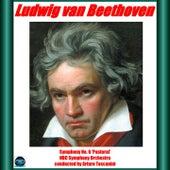Beethoven: Symphon y No. 6 'Pastoral' von NBC Symphony Orchestra