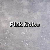 Pink Noise by Brown Noise