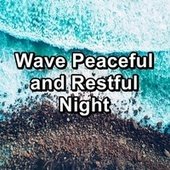 Wave Peaceful and Restful Night von Yogamaster