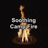 Soothing Camp Fire by Christmas Music