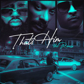 That's Him (Remix) [feat. Snoop Dogg & T. I.] de Mistah F.A.B.
