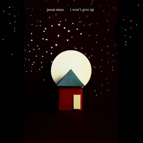 I Won't Give Up von Jason Mraz