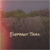 Elephant Trail by Various Artists