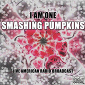 I Am One (Live) von Smashing Pumpkins