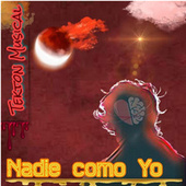 Nadie como yo by Tekton Musical