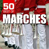 50 Best of Marches by Various Artists