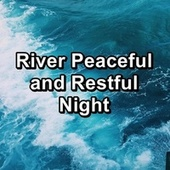 River Peaceful and Restful Night von Yoga