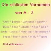Die schönsten Vornamen A-Z de Various Artists
