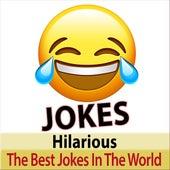 Hilarious Jokes - the Best Jokes in the World von Jokes Narrator TA
