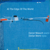 At the Edge of the World by Daniel Masuch