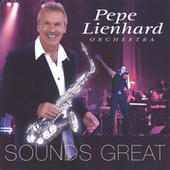 Sounds Great by Pepe Lienhard Orchestra