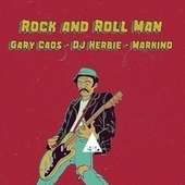Rock and Roll Man de Gary Caos