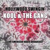 Hollywood Swingin' (Live) van Kool & the Gang