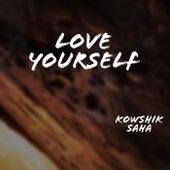 Love Yourself von Kowshik Saha
