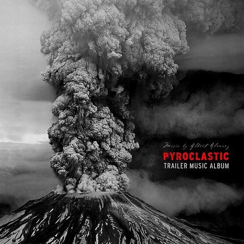 Pyroclastic by Albert Alvarez