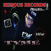 It's My Time (Serious Records Presents) de Tyme