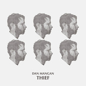 Thief by Dan Mangan + Blacksmith