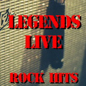 Legends Live Rock Hits von Various Artists