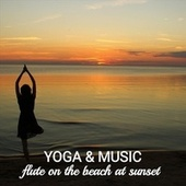 Flute on the Beach at Sunset von Yoga
