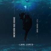 Imensidão das Águas by Lari Lopes